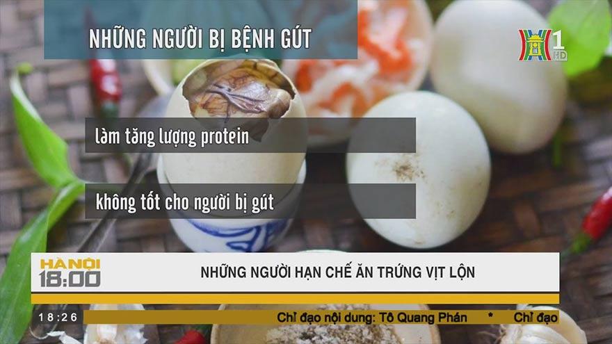 Không phải ai ăn trứng vịt lộn cũng tốt