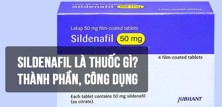 Sildenafil là thuốc gì?
